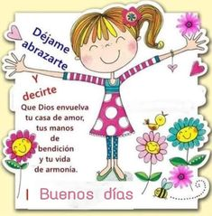 Good Day Quotes, Good Morning Inspirational Quotes, Good Morning Quotes, Morning Thoughts, Good Morning Messages, Spanish Prayers, Cute Good Night, Spanish Greetings, Cute Cartoon Girl