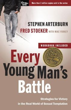 Every Young Man's Battle: Strategies for Victory in the Real World of Sexual Temptation (The Every Man Series) by Stephen Arterburn,http://www.amazon.com/dp/0307457990/ref=cm_sw_r_pi_dp_vaVxtb1ECV6TQBXY