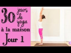 Défi Yoga - Jour 1 - Poser une intention, s'ancrer - YouTube