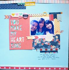 You make my heart sing - Layout Sample using Dear Lizzy Lucky Charm
