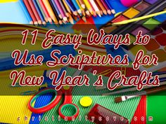 11 Easy Ways to Use New Year's Scriptures for Crafts
