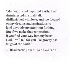I will always try and capture your heart I'm not giving up