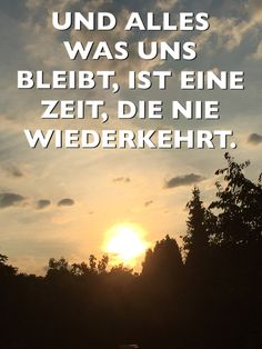 German Quotes, Always Love You, Life Is Hard, Good Advice, Grief, Proverbs, True Stories, Life Lessons