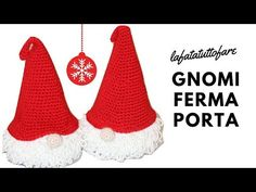 TUTORIAL: fermaporta natalizio gnomo/ gnomo amigurumi***lafatatuttofare*** - YouTube