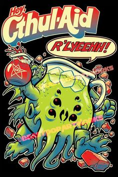 Kool-Aid Guy & Cthulhu combine to make one funny mashup tee! Sit back & relax with some Cthul-Aid only at DBH by artist Beastpop www. Cthul-Aid by DBH artist BeastPop Lovecraft Cthulhu, Hp Lovecraft, Cthulhu Art, Le Kraken, Kool Aid Man, Lovecraftian Horror, Motif Art Deco, Call Of Cthulhu, Arte Horror