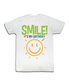 Another great find on #zulily! White 'Smile! It's My Birthday' Tee - Toddler & Boys #zulilyfinds