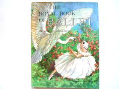 The Royal Book of Ballet a Vintage by lizandjaybooksnmore on Etsy