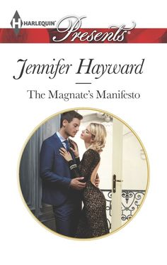 In The Magnate's Manifesto by Jennifer Hayward, When billionaire playboy Jared Stone ignites an international incident with his manifesto on women, he needs to go do some serious damage contr… Harlequin Romance Novels, Books To Read, My Books, Divorce Party, Thing 1, Romance Books, Billionaire, This Book, Author