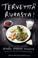 Suomalaiset ravitsemussuositukset. Sähköiset kuvat lautasmallista ja ruokakolmiosta löytyvät sivun oikeasta alakulmasta, kuva-arkistosta.