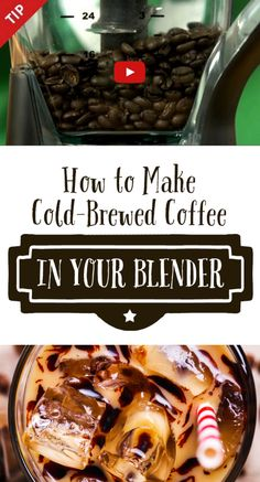 How to Make Cold-Brewed Coffee in Your Blender *This recipe sounds so simple + delicious. Perfect breakfast drink for Mom.