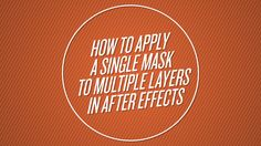 In this tutorial, I'll be showing how to apply a single mask to many layer in After Effects without Track Mattes or Blending Modes.