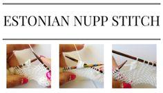 Knitting Estonian Nupp Stitch