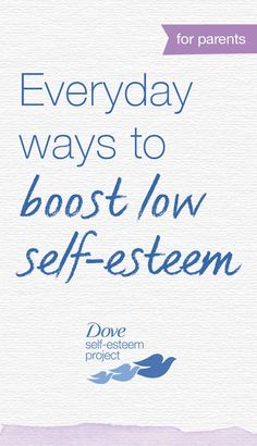 Targets of abuse are made to feel ashamed about every aspect of themselves. Their talents and weaknesses, their bodies, their sexuality... here are some tips from Dove's self-esteem project to boost you low self-esteem