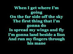 When I Get Where I'm Going by Brad Paisley with lyrics and this song means a lot to me... Brad, I wanna thank you for creating this song.... it means a lot to me