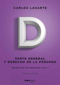Principios de derecho civil. T. 1, Parte general y derecho de la persona / Carlos Lasarte.   20ª ed.   Marcial Pons, 2014.