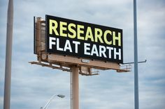 If you scrape the bottom of the barrel enough, flat-Earthers will appear.
