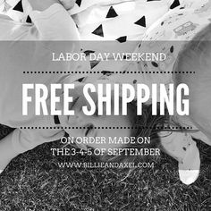 Free shipping at Billie & Axel during the Labor Day weekend, on any orders…
