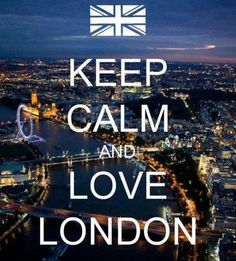 keep calm and love london