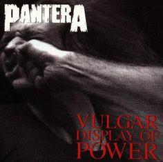 Vulgar Display of Power Pantera
