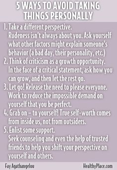 """""""Taking things personally is a sign of low self-esteem. Find out tips on how to stop taking things personally ."""" www.HealthyPlace.com"""