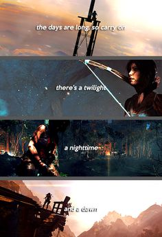 "#Lara_Croft ""The days are long, so carry on - there's a twilight - a nighttime - and a dawn"""
