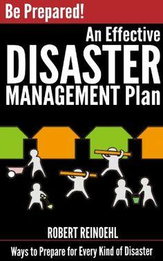 An Effective Disaster Management