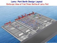Part of the Lamu corridor transport & infrastructure project in Kenya, Lamu port plays an important role in the country's growing shipping industry. Industry Images, Birds Eye View, Kenya, Layout Design, Transportation, Industrial, Ship, Corridor, Country