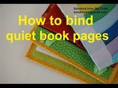How to Bind Quiet Book Pages, How to Bind a Quiet Book, Quiet Book Tutorial Diy Quiet Books, Baby Quiet Book, Felt Quiet Books, Diy Busy Books, Quiet Book Templates, Quiet Book Patterns, Binding Quiet Book, Quiet Book Tutorial, Silent Book