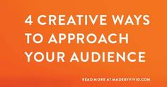 https://madebyvivid.com/culpeper-va/creative-ways-to-approach-your-audience/