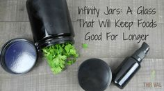 Infinity Jars: A Glass That Will Keep Foods Good Longer