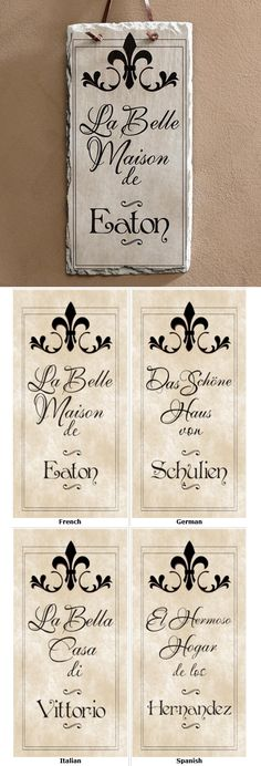 """LOVE This elegant slate plaque! You can personalize it so it says """"Beautiful Home"""" in French, Italian, German or Spanish!"""