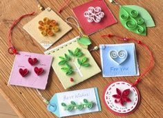 quilled tags- cute