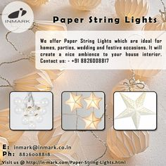 The author is a huge fan of Paper String Lights  and would recommend you to use the same. It is beautiful and simple enough to enhance your home décor.