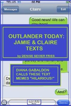 OUTLANDER TODAY: JAMIE & CLAIRE TEXTS (TEXT MEMES):Amazon:Kindle Store