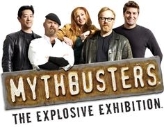 At the Oregon Museum of Schience and Industry (OMSI). Mythbusters: The Explosive Exhibition. This makes me extremely happy. I love this show!