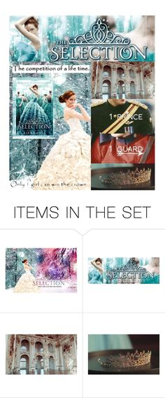 """""""The Selection"""" by hangar-knjiga ❤ liked on Polyvore featuring art, book, reading, books, bookworm, theselection and AmericaSinger"""