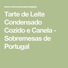 Tarte de Leite Condensado Cozido e Canela - Sobremesas de Portugal
