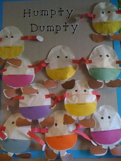 Nursery Rhymes: Cute Humpty Dumpty ideas for nursery rhyme theme - I love the stuffed paper humptys! Rhyming Preschool, Rhyming Activities, Preschool Crafts, Preschool Activities, Prek Literacy, Early Literacy, Phonics, Nursery Rhyme Crafts, Nursery Rhymes Preschool