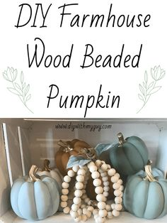DIY Wood Beaded Farmhouse Pumpkin - DIY With My Guy Add a touch of Scandinavian Farmhouse style to your Fall vignette with this simple DIY wood beaded pumpkin. An easy budget-friendly fall craft anyone can do Pumpkin Crafts, Diy Pumpkin, Fall Crafts, Diy Crafts, Thanksgiving Crafts, Pumpkin Ideas, Tree Crafts, Halloween Crafts, Pumpkin Spice
