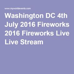 july 4th 2017 dc