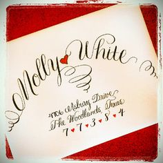 Unique calligraphy layout using our whimsical script.  For a Valentine  Bride!
