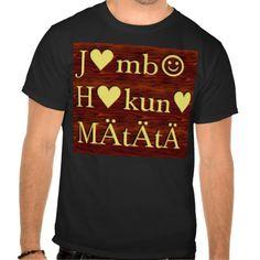 #Customize #Product #Tees jambo Hakuna Matata day Gifts Customize Product #HAKUNA #MATATA   #HakunaMatata  Gifts #shirts