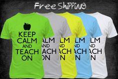 Keep Calm and Teach On Shirt Funny Teacher Shirt by TeeHabit, $16.99