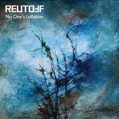 Reutoff – No One's Lullabies (CD Album – Zhelezobeton): read the full story at  http://www.side-line.com/reutoff-no-ones-lullabies-cd-album-zhelezobeton/ . Tags: #Reutoff .