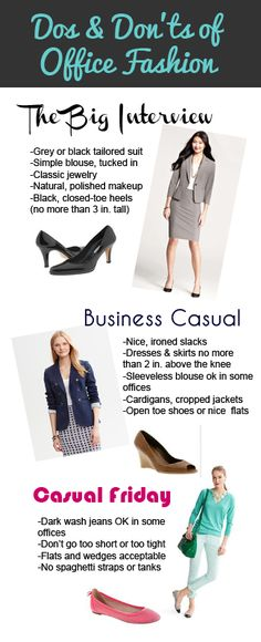 Dos and Don'ts of Office Fashion: Tips for business dress from http://freshmeninlife.wordpress.com
