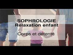 Relaxation enfant - Corps et détente - YouTube
