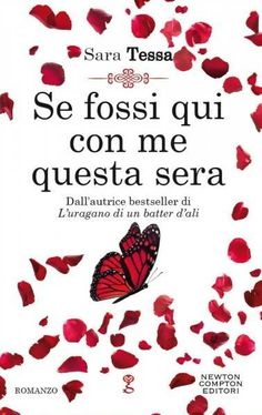 ★ Chiara is a Book Cover Whore ★: ✎ Recensione: Se fossi qui con me questa sera di S...