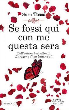 ★ Chiara is a Book Cover Whore ★: ✎ Recensione: Se fossi qui con me questa sera di S...