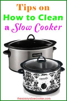 Tips on how to clean a slow cooker with ease!