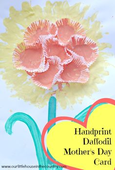 Handprint Daffodil Mother's Day Card - Our Little House in the Country